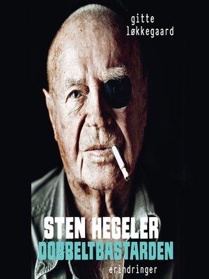 cover image of Sten Hegeler. Dobbeltbastarden