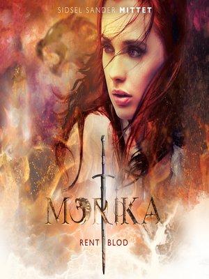 cover image of Morika--Rent blod--Morika 1