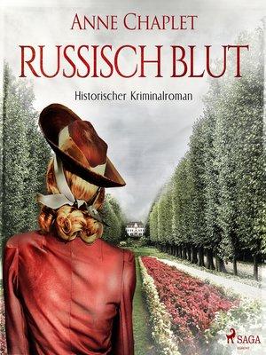 cover image of Russisch Blut--Historischer Kriminalroman