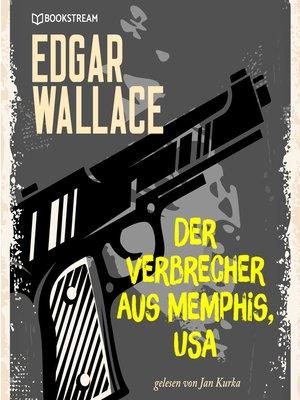 cover image of Der Verbrecher aus Memphis, USA
