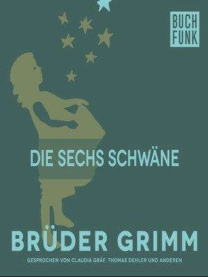cover image of Die sechs Schwäne