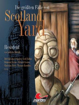 cover image of Die größten Fälle von Scotland Yard, Folge 6