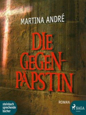 cover image of Die Gegenpäpstin