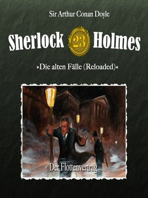 cover image of Sherlock Holmes, Die alten Fälle (Reloaded), Fall 23
