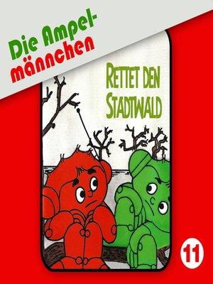 cover image of Die Ampelmännchen, Folge 11