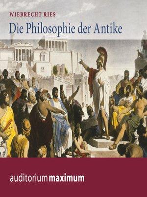 cover image of Die Philosophie der Antike