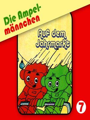 cover image of Die Ampelmännchen, Folge 7