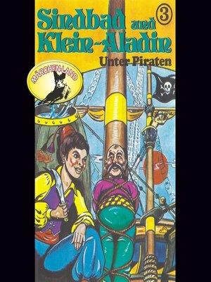 cover image of Sindbad und Klein-Aladin, Folge 3