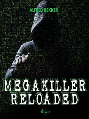 cover image of Megakiller reloaded (Ungekürzt)