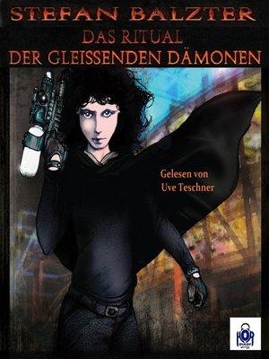 cover image of Das Ritual der gleißenden Dämonen, Folge 2