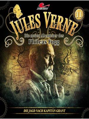 cover image of Jules Verne, Die neuen Abenteuer des Phileas Fogg, Folge 11