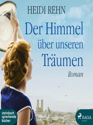 cover image of Der Himmel über unseren Träumen