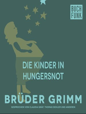cover image of Die Kinder in Hungersnot