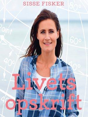 cover image of Livets opskrift--en kort guide til det gode, lange liv