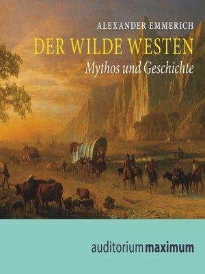 cover image of Der Wilde Westen