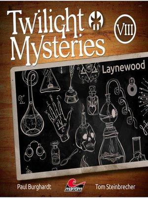 cover image of Twilight Mysteries, Die neuen Folgen, Folge 8