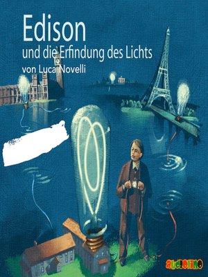 cover image of Edison und die Erfindung des Lichts