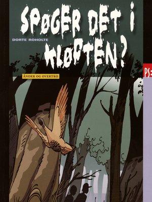 cover image of Spøger det i kløften?