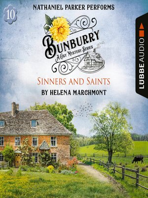 cover image of Sinners and Saints--Bunburry--A Cosy Mystery Series, Episode 10 (Unabridged)
