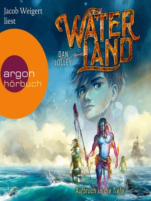 cover image of Aufbruch in die Tiefe--Waterland, Band 1