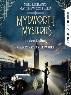 cover image of London Calling!--Mydworth Mysteries--A Cosy Historical Mystery Series, Episode 3