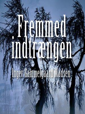 cover image of Fremmed indtrængen--Rolando Benito 3