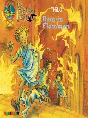 cover image of Rom in Flammen--Die magische Insel 7