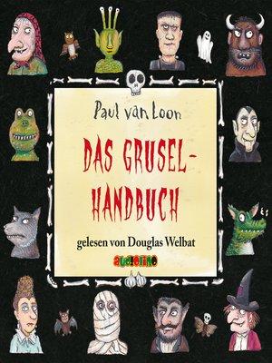 cover image of Das Gruselhandbuch