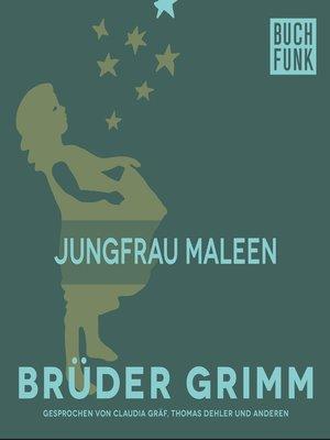 cover image of Jungfrau Maleen