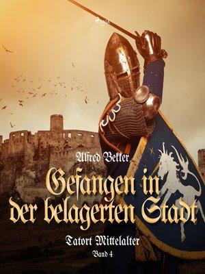 cover image of Tatort Mittelalter, Band 4