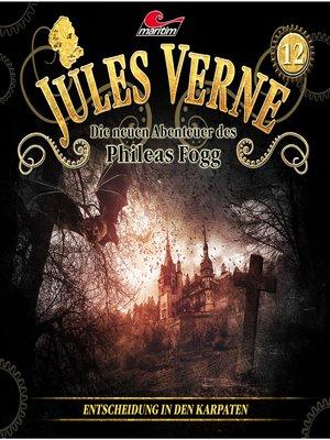 cover image of Jules Verne, Die neuen Abenteuer des Phileas Fogg, Folge 12