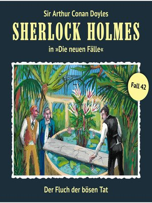 cover image of Sherlock Holmes, Die neuen Fälle, Fall 42