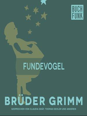 cover image of Fundevogel