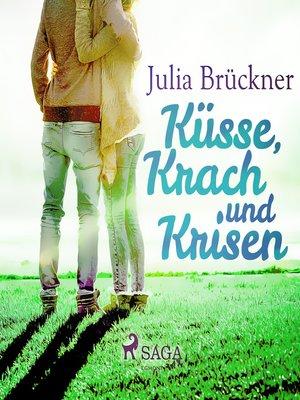 cover image of Küsse, Krach und Krisen