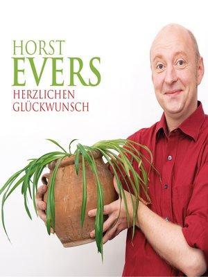 cover image of Horst Evers, Herzlichen Glückwunsch