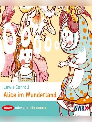 cover image of Alice im Wunderland
