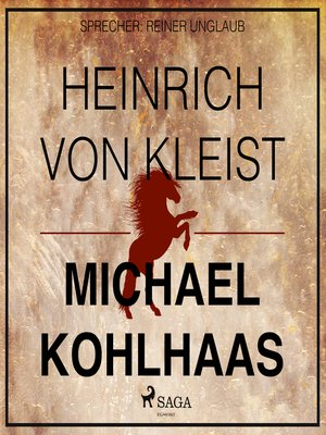 cover image of Michael Kohlhaas--Der Rebellen-Klassiker von Heinrich von Kleist