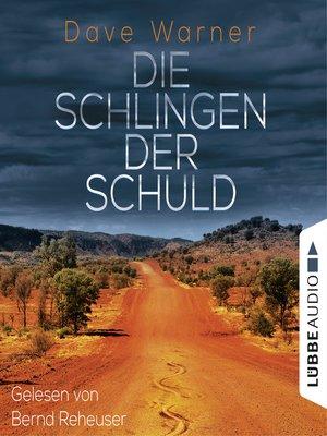 cover image of Die Schlingen der Schuld--Australien-Krimi