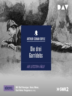 cover image of Die drei Garridebs (Hörspiel)