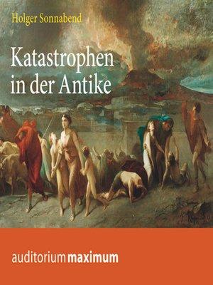 cover image of Katastrophen in der Antike