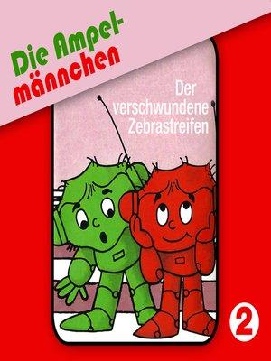cover image of Die Ampelmännchen, Folge 2