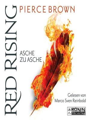 cover image of Asche zu Asche--Red Rising 4