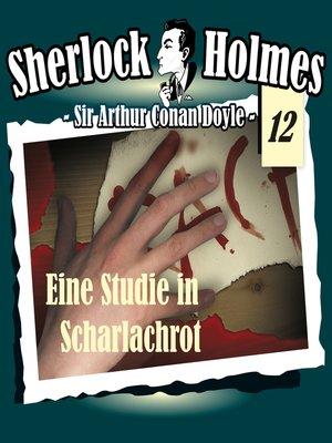 cover image of Sherlock Holmes, Die Originale, Fall 12