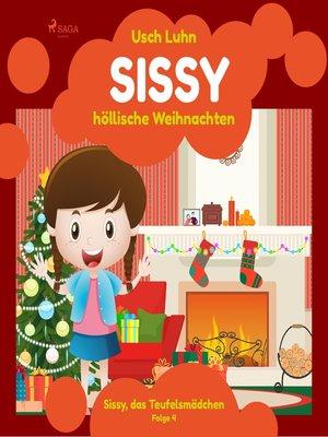 cover image of Sissy, das Teufelsmädchen, Folge 4