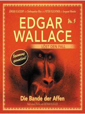 cover image of Edgar Wallace--Edgar Wallace löst den Fall, Nr. 5