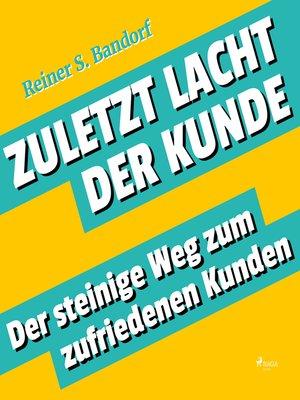 cover image of Zuletzt lacht der Kunde