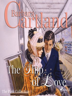 cover image of The Ship of Love--The Pink Collection 7