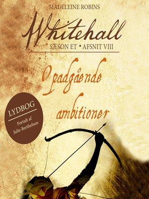 cover image of Opadgående ambitioner--Whitehall 8