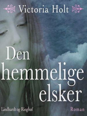 cover image of Den hemmelige elsker