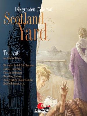 cover image of Die größten Fälle von Scotland Yard, Folge 3